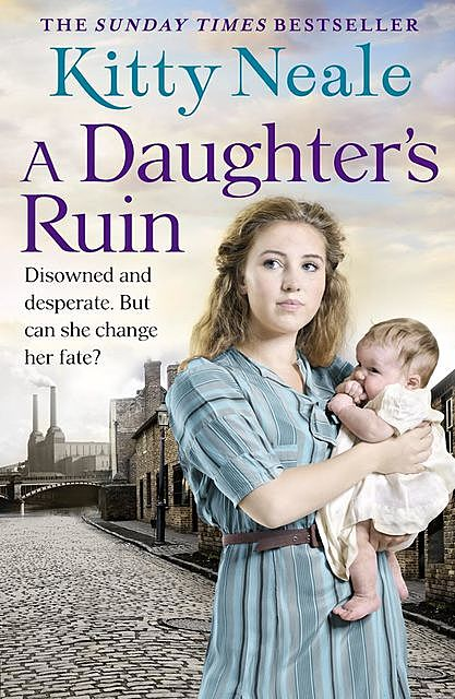 A Daughter's Ruin, Kitty Neale