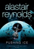 Pushing Ice, Alastair Reynolds