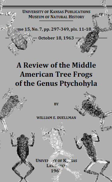 A Review of the Middle American Tree Frogs of the Genus Ptychohyla, William E.Duellman