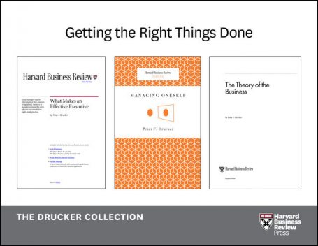 Get the Right Things Done: The Drucker Collection (6 Items), Peter Drucker, Julia Kirby, Alan M. Kantrow, Rick Wartzman
