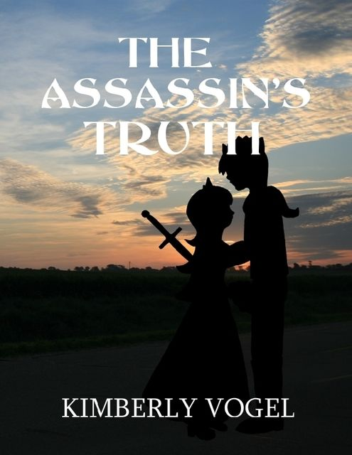 The Assassin's Truth, Kimberly Vogel