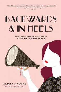 Backwards and in Heels, Alicia Malone