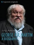 George R.R. Martin: A Biography, Lily McNeil
