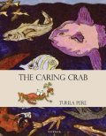 The Caring Crab, Tuula Pere