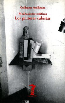 Los pintores cubistas, Guillaume Apollinaire