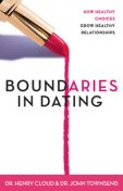 Boundaries in Dating, Henry Cloud, John Townsend