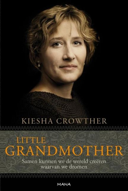 Little grandmother, Kiesha Crowther