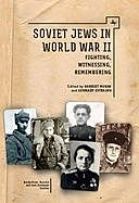 Soviet Jews in World War II, Harriet Murav, Gennady Estraikh
