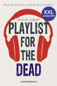 XXL-Leseprobe: Playlist for the dead, Michelle Falkoff