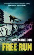 Free run, Annemarie Bon