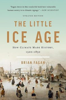 The Little Ice Age, Brian Fagan