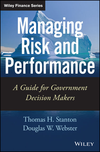 Managing Risk and Performance, Thomas Stanton