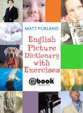 English Picture Dictionary with Exercises, Matt Purland