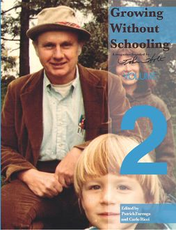 Growing Without Schooling, John Holt