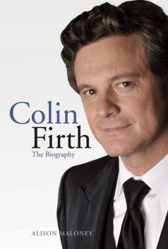 Colin Firth, Maloney Alison