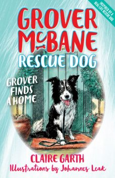 Grover Finds a Home, Claire Garth