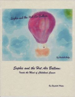 Sophie and the Hot Air Balloon, Elizabeth Phelps