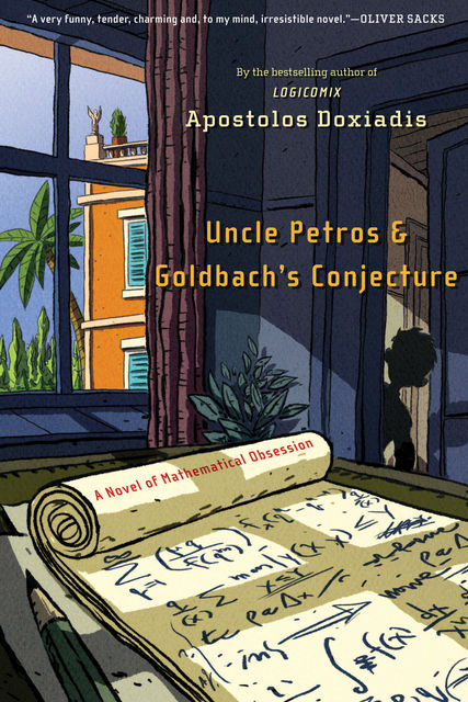 Uncle Petros and Goldbach, Apostolos Doxiadis