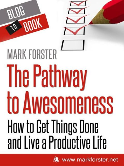 The Pathway to Awesomeness, Mark Forster