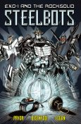 Exo- 1 and the Rocksolid Steelbots #1, Adam Besenyodi, Shawn Pryor