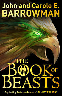 The Book of Beasts, Carole E.Barrowman, John Barrowman