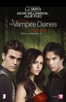 The vampire Diaries – Stefans dagboeken 4 – Moordlust, L.J.Smith