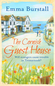 The Cornish Guest House, Emma Burstall