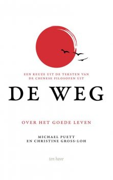 De Weg, Christine Gross-Loh, Michael Puett