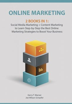 Online Marketing: 2 Books in 1, Gerry T. Warner, Joe Wilson Schaefer