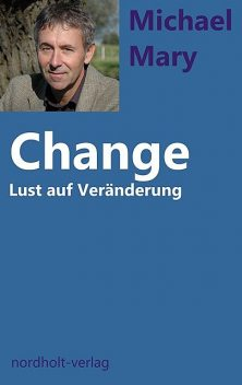 Change, Michael Mary, Henny Nordholt