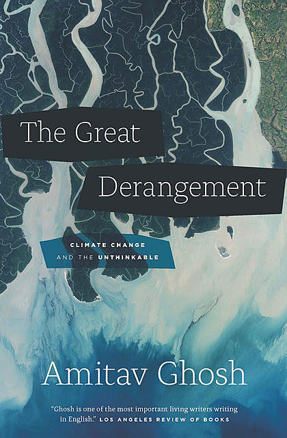 The Great Derangement, Amitav Ghosh