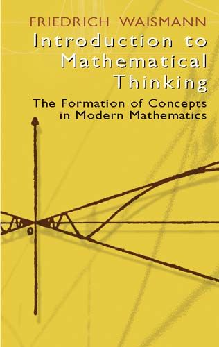Introduction to Mathematical Thinking, Friedrich Waismann