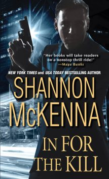 In For the Kill, Shannon McKenna