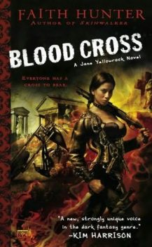 Blood Cross, Faith Hunter