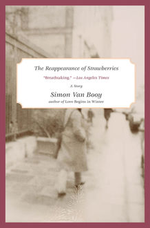The Reappearance of Strawberries, Simon Van Booy