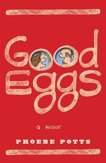 Good Eggs, Phoebe Potts