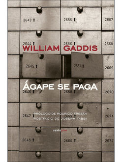 Ágape Se Paga, William Gaddis