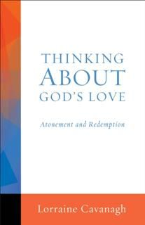 Making Sense of God's Love, Lorraine Cavanagh