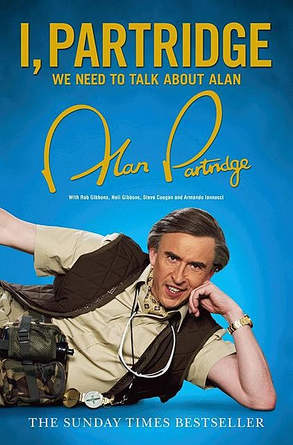 I, Partridge: We Need to Talk About Alan, Alan Partridge