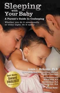 Sleeping With Your Baby, James J.McKenna