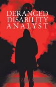 The Deranged Disability Analyst, Dan Smith