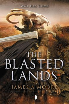 The Blasted Lands, James Moore
