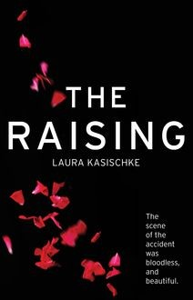 The Raising, Laura Kasischke