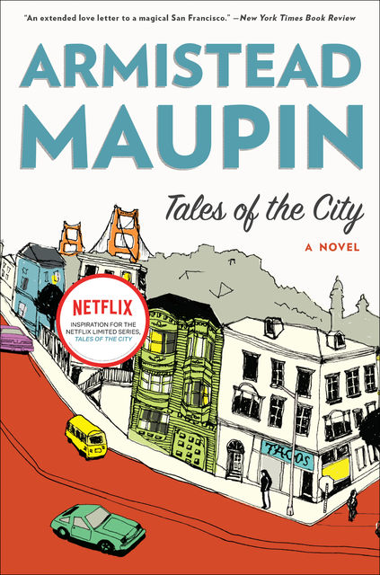 Tales of the City, Armistead Maupin