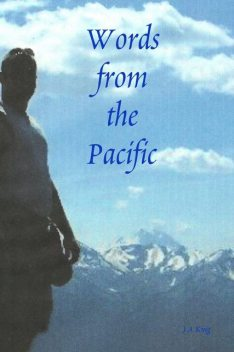 Words from the Pacific, J.A.King