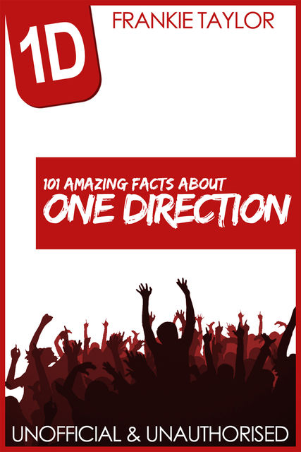 101 Amazing Facts about One Direction, Frankie Taylor