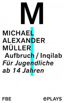 Aufbruch / Inqilab, Michael Müller