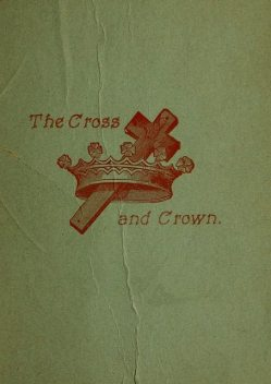 The Cross and Crown, T.D. Curtis