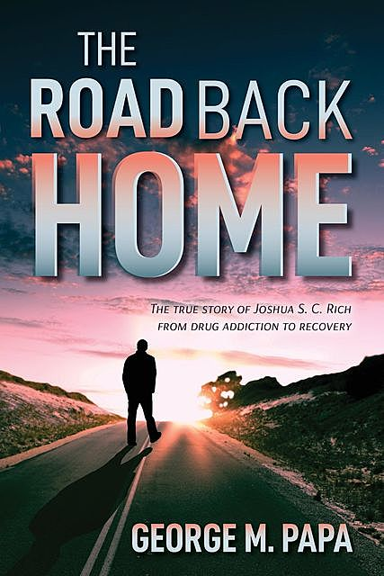 The Road Back Home, George M.Papa