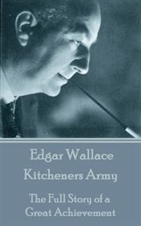 Kitcheners Army, Edgar Wallace